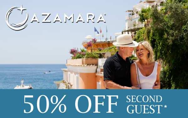 Azamara Sale: 50% OFF 2nd Guest*