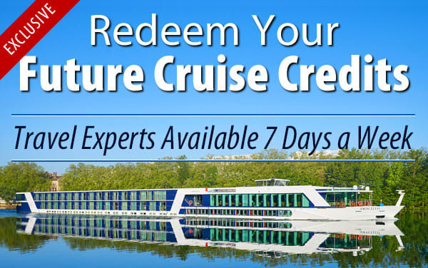 Redeem Future Cruise Credits for AmaWaterways