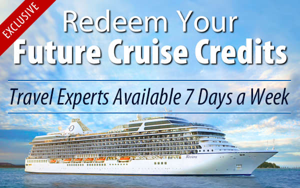 Redeem Future Cruise Credits for Oceania Cruises