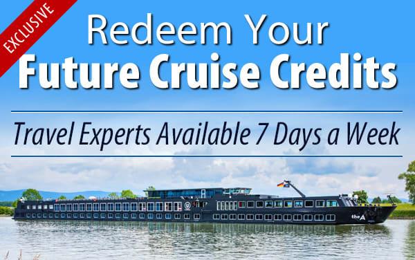 Redeem Future Cruise Credits for U River Cruises