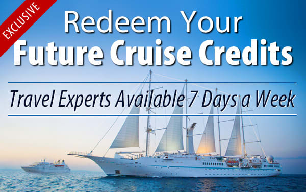 Redeem Future Cruise Credits for Windstar