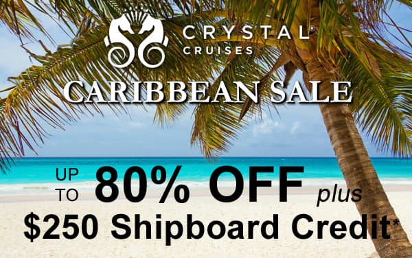 Crystal Caribbean Sale: up to 80% OFF + $250 OBC*