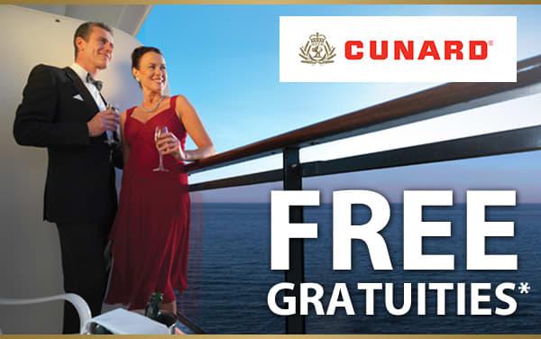 Cunard Sale: FREE Gratuities*