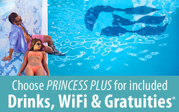 Princess PLUS: Includes Drinks, WiFi and Tips*