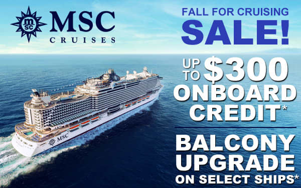 MSC Cruise Sale: up to $300 Onboard Credit*