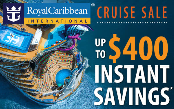 Royal Caribbean: up to $400 Instant Savings*