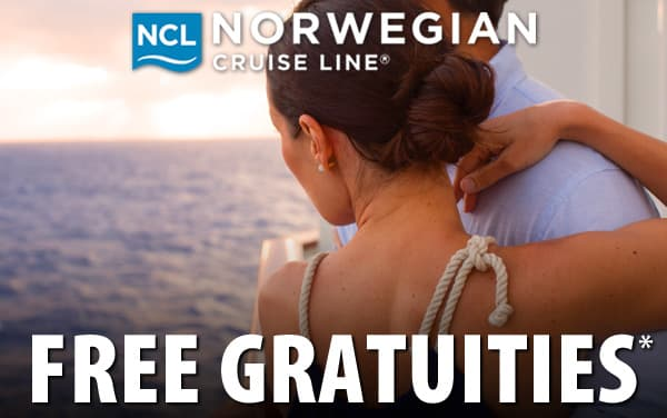 Norwegian: FREE Pre-paid Gratuities*