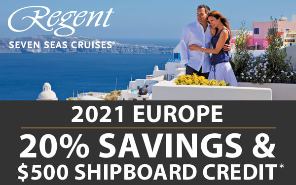 Regent Seven Seas: 20% OFF and $500 OBC for Europe