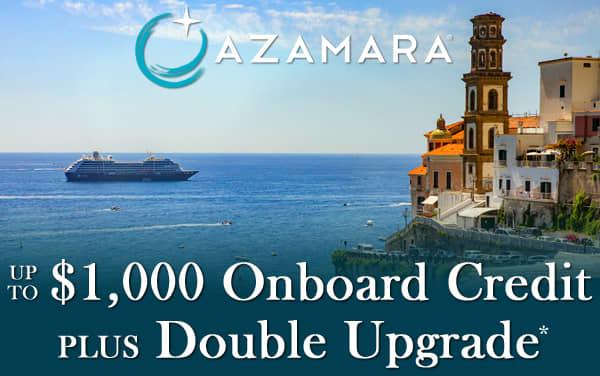 Azamara: FREE Upgrade and up to $1,000 OBC*