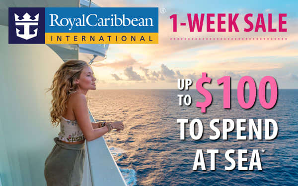 Exclusive Royal Caribbean Bonus: up to $100 OBC*