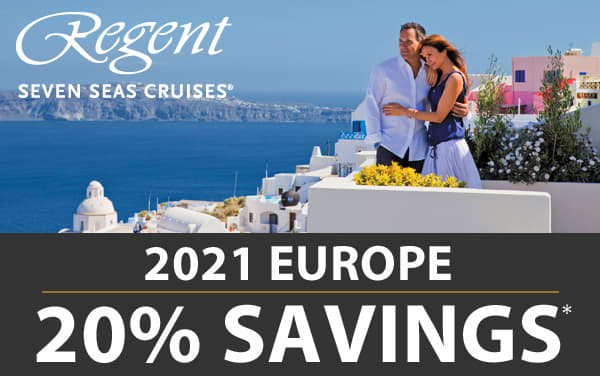 Regent Seven Seas: 20% OFF for 2021 Europe*