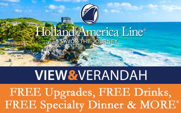 Holland America: FREE Upgrade, Drinks, Specialt...