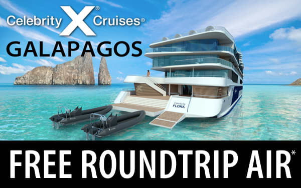 Celebrity: Galapagos Cruises with FREE Airfare*