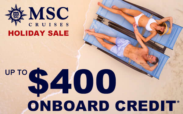 MSC Cruise Sale: up to $400 Onboard Credit*