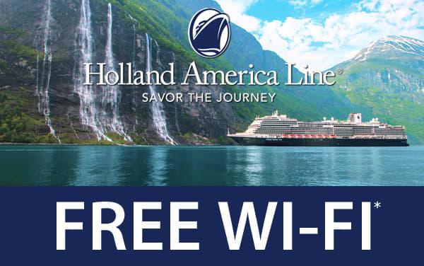 Holland America: FREE Wi-Fi*