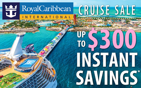 Royal Caribbean: up to $300 Instant Savings*