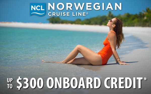 Norwegian Cruise Line: up to $300 Onboard Credit*