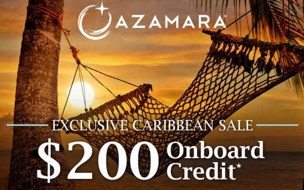 Azamara Caribbean Sale: FREE $200 Onboard Credit*