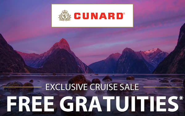 Cunard: FREE Gratuities for Australia and Asia*