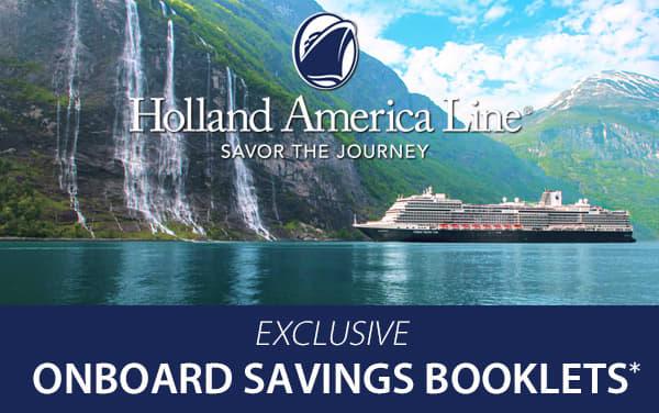 Holland America: Exclusive Onboard Savings*