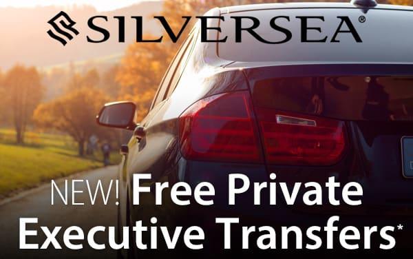 Silversea: NEW Free Chauffeur Service*