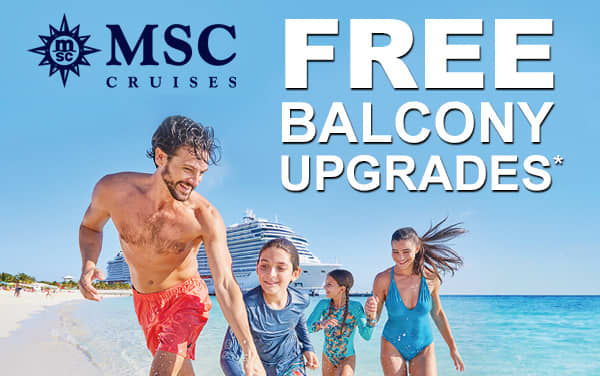 MSC Cruises: FREE Balcony Upgrade*