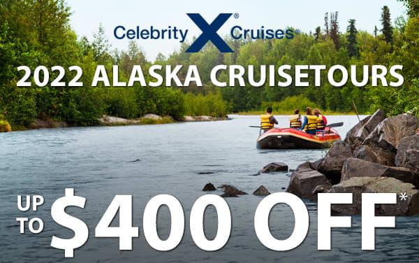 Celebrity Alaska Cruisetours: up to $400 OFF*