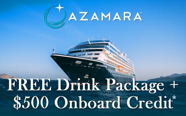 Azamara Cruise Sale: Free Drinks and $500 OBC*