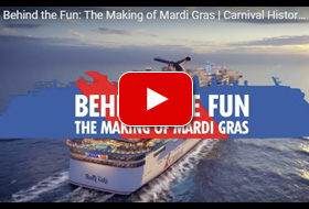 Behind the Fun Video for Carnival Mardi Gras - Courtesy of Carnival Cruise Line