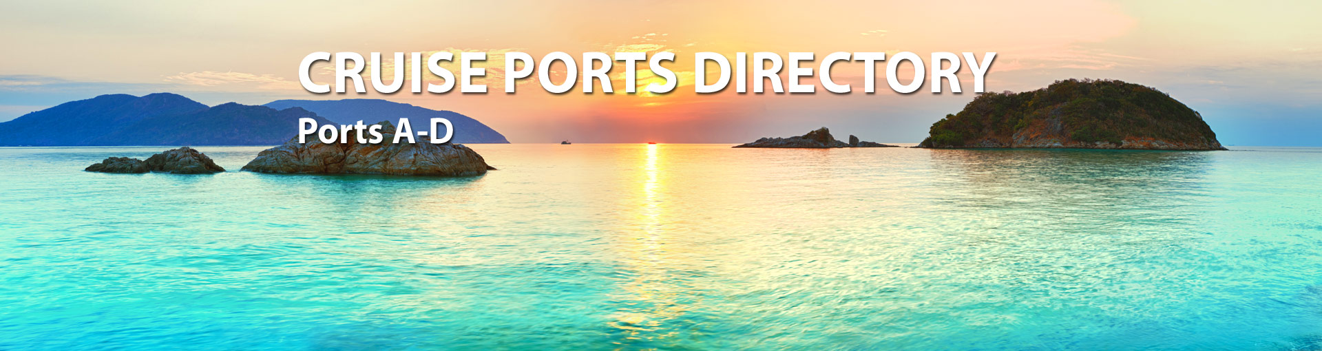 Cruise Ports Directory, Page 1
