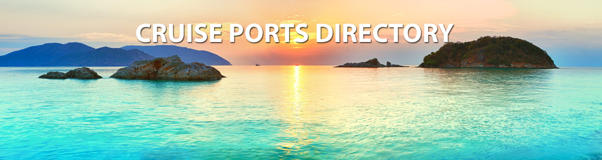 Cruise Ports Directory