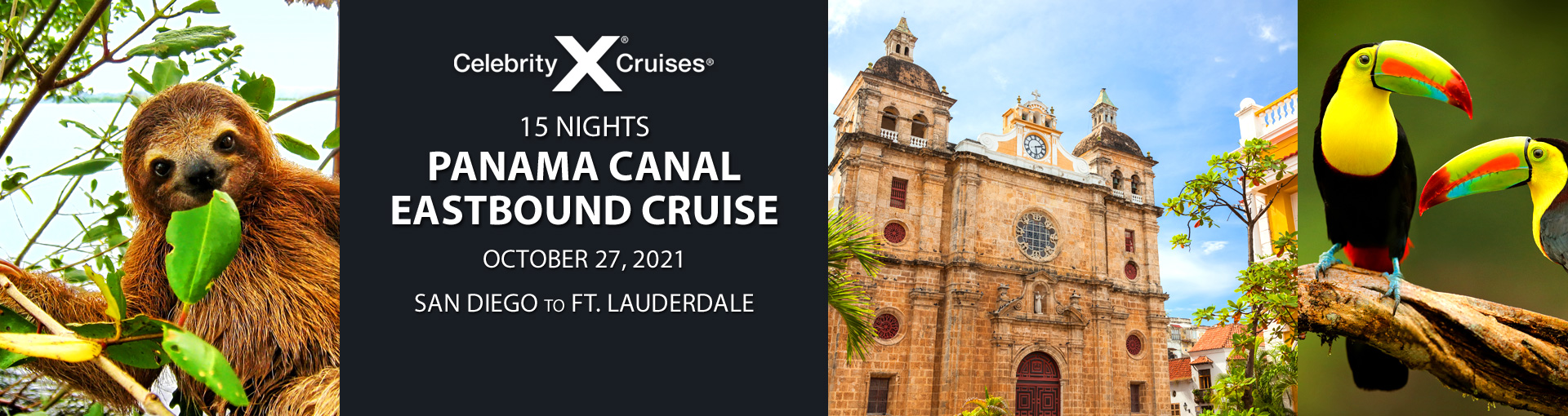 Celebrity Cruises: Exclusive offer for Panama Canal cruise departing Oct 27, 2021