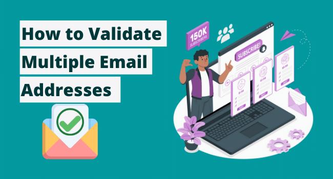 validate multiple email addresses