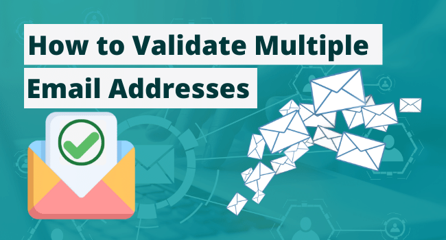 How To Validate Multiple Email Addresses