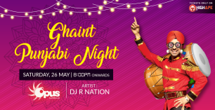 Biggest Ghaint Punjabi Night at Opus Club in Bangalore