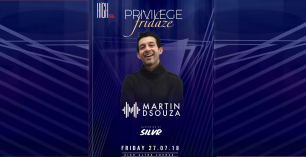 Privilege Fridaze ft. DJ Martin D'souza