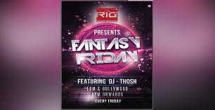 Fantasy Friday Ft DJ Thosh