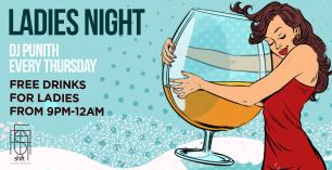 Thursday - Ladies Night Ft DJ Punith