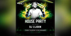 House Party Ft DJ LiJohn