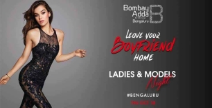 Leave Your Boyfriend Home (Ladies & Models Night)