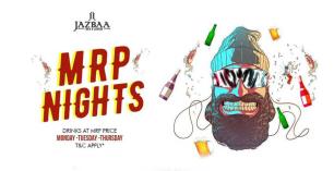 Jazbaa MRP Nights - Drinks At MRP Price
