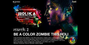 HOLIKA Zombie Holi Festival 2018 - 2nd March at The Adventure Grove
