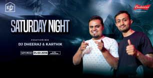 Super Saturday Night Ft DJ Dheeraj & DJ Karthik