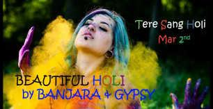 Tere Sang Holi By Banjara & Gypsy at The Woods