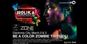 HOLIKA Zombie Holi Festival 2018 - 3rd March at Zone by The Park