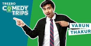 Treebo comedy trips ft. Varun Thakur