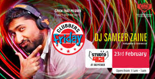 Clubbers Friday ft. DJ Sameer Zaine