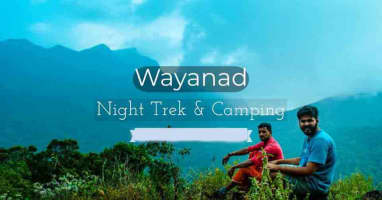 Wayanad Night Trek & Camping