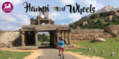 Hampi on Wheels!
