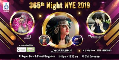 365TH NIGHTNYE 2019! NEW YEAR PARTY 2019 IN BENGALURU